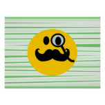 Mustache monocle Smiley Poster