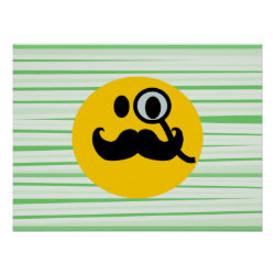 Matte Poster with Mustache with Monocle Smiley design