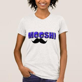 Mustache Moosh! Tshirts