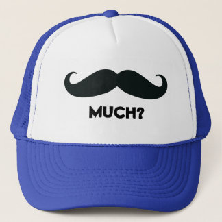 Mustache Much Funny Trucker Hat