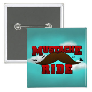 Mustache Ride Pinback Button