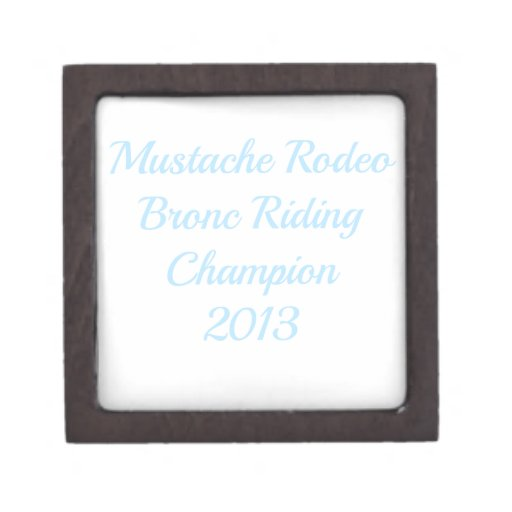 Mustache Rodeo Bronc Riding Champion 2013 Premium Gift Box