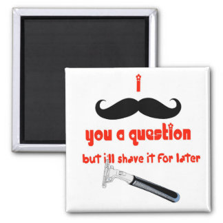 Mustache You a Question 2 Inch Square Magnet