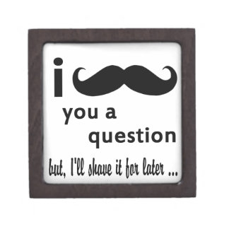Mustache you a Question Keepsake Box