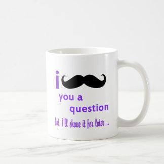 Mustache You a Question Qpc Template Coffee Mug