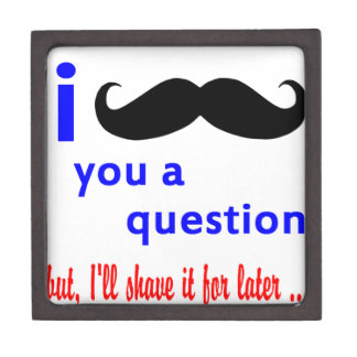 Mustache You a Question QPC Template Keepsake Box