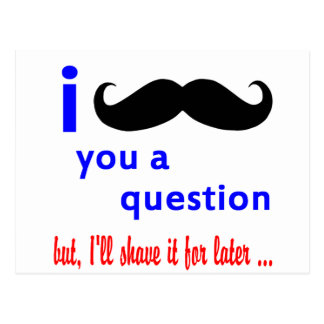 Mustache You a Question QPC Template Postcard