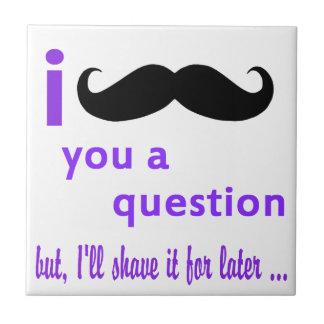 Mustache You a Question Qpc Template Tile