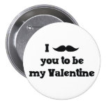 Mustache You to Be My Valentine 3 Inch Round Button