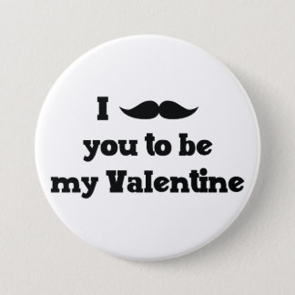 Mustache You to Be My Valentine Pinback Button