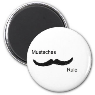 Mustaches Rule 2 Inch Round Magnet