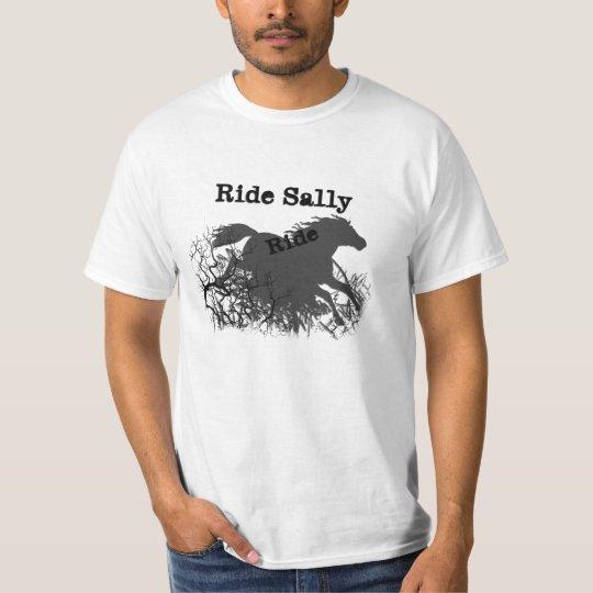 Mustang Sally Ride Sally Ride T-Shirt