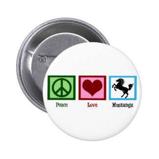 Mustangos del amor de la paz pin redondo de 2 pulgadas