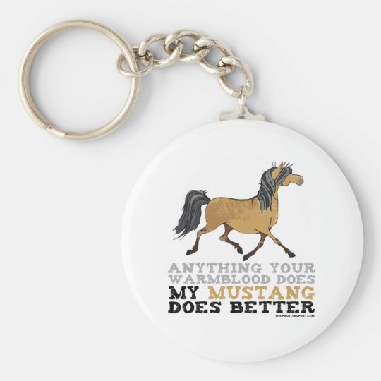 Mustangs Do It Better Keychain