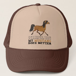 Mustangs Do It Better Trucker Hat