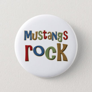 Mustangs Rock Pinback Button