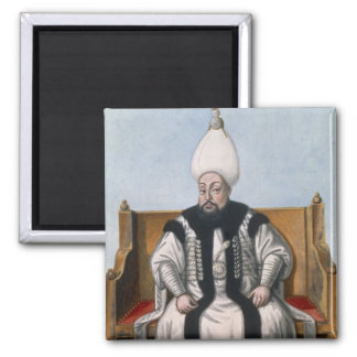 Mustapha III (1717-74) Sultan 1757-74, from 'A Ser 2 Inch Square Magnet
