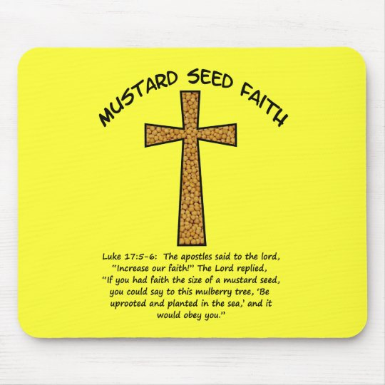 Mustard Seed Faith Mouse Pad