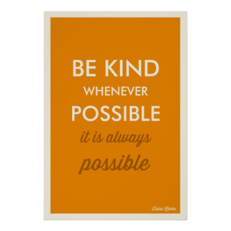 MUSTARD | VINTAGE BE KIND WHENEVER POSSIBLE POSTER