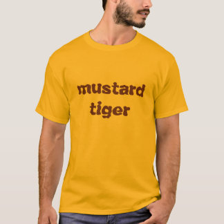 mustardtiger T-Shirt