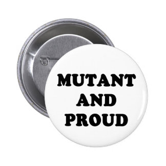 Mutant and Proud Button