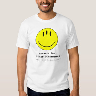 Mutants for Nuclear Disarmament Tee Shirt
