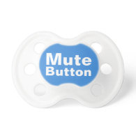 Mute Button Funny Baby Pacifier