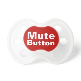 Mute Button Funny Pacifiers