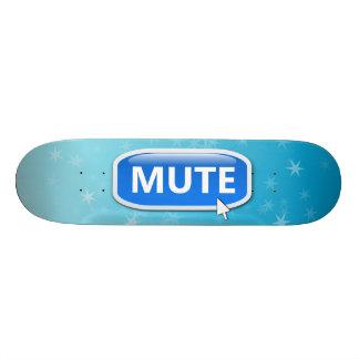 Mute button. skateboard deck