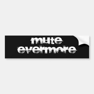 Mute Evermore Car Bumper Sticker