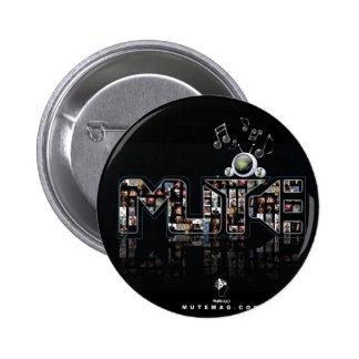Mute Media LLC Pinback Button