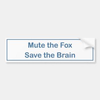 Mute the Fox Save the Brain bumper sticker