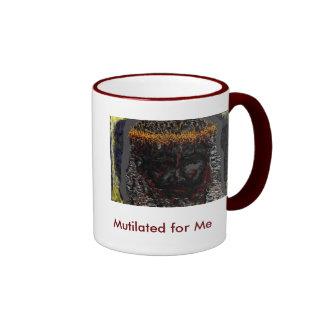Mutilated for Me Ringer Coffee Mug