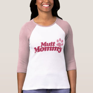 Mutt Mommy in Pink T-Shirt