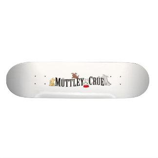 Muttley Crue Skateboard