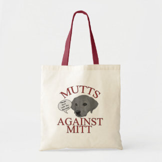 Mutts Against Mitt Budget Tote Bag