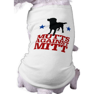 Mutts Against Mitt Dog Tee Shirt