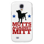 Mutts Against Mitt Galaxy S4 Cover