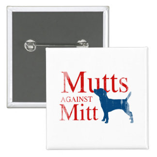 Mutts against Mitt.png Pinback Button