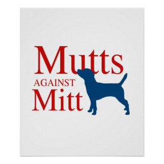 Mutts against Mitt Poster
