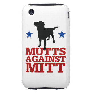 Mutts Against Mitt Tough iPhone 3 Case