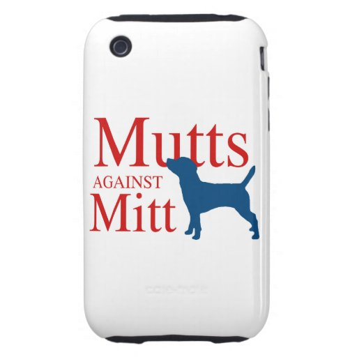 Mutts against Mitt Tough iPhone 3 Cover