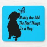 ¡Mutts todo el mejor en un perro! Tapete De Raton