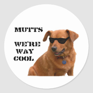 Mutts, We're Way Cool Classic Round Sticker