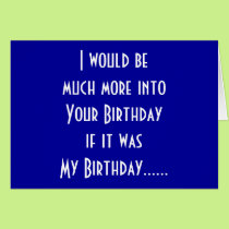 """""""MUTUAL BIRTHDAY HUMOR"""" FOR YOUR BIRTHDAY CARD"""