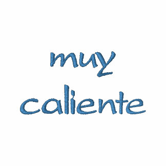 Muy Caliente Embroidered Shirt w/design on nape
