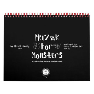 Muzak For Monsters Calendar