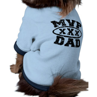 MVP Dad Father's Day Products Pet Tee Shirt