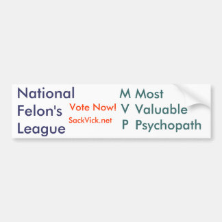 MVP - Most Valuable Psychopath Bumper Sticker