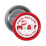 MWAH sellado con un botón de la tarjeta del día de Pin